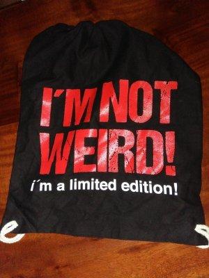 I'm not weird Beutel Täschchen I'm limited edition!