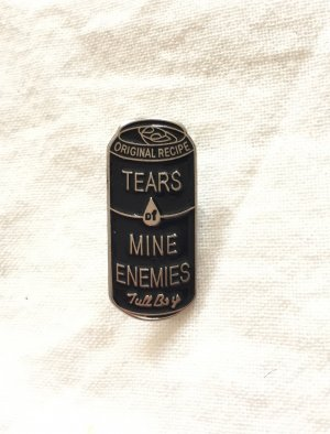 "Pin / Brosche / Button in Dosenform ""Tears of Mine Enemies"""