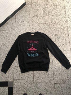 Sweatshirt  NEU in schwarz mit Aufschrift