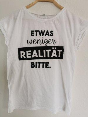 """T-Shirt """"Etwas weniger Realität bitte!"""""""