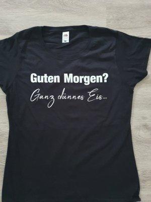 """T-Shirt mit Spruch """"Guten Morgen?"""""""