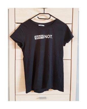 """T-Shirt """"why not"""" Größe S"""
