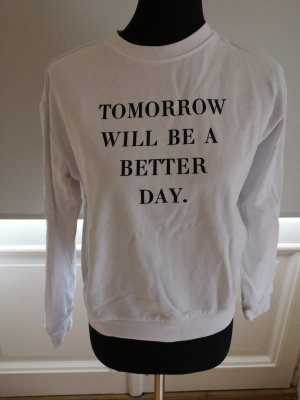 tomorrow will be - Pullover