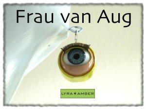 Frau van Aug - BIGones