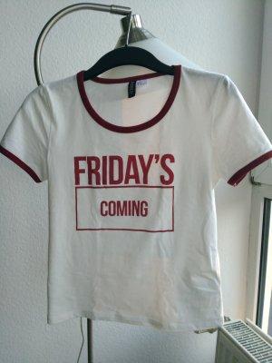 Friday's coming T-Shirt