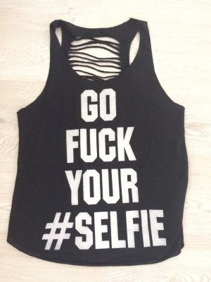 Go Fuck Your #Selfie Top