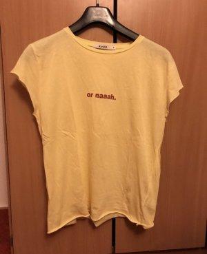 Or naaah T-Shirt