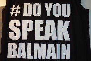 Org. BALMAIN #Do You Speak Balmain Shirt schwarz Gr..40