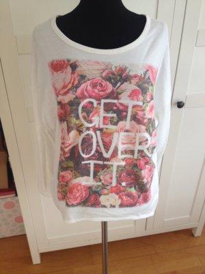 "Print Shirt ""get over it"""