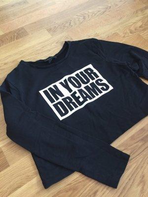 """Schwarzes crop top / shirt """"in your dreams"""""""