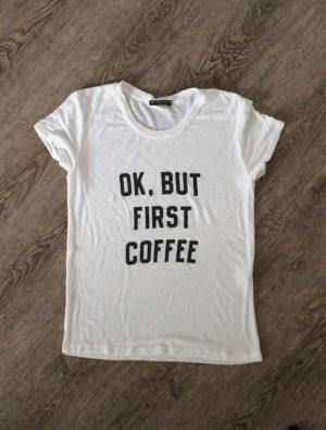 Shirt But first Coffee