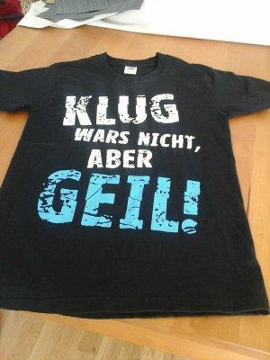 """Shirt """" KLUG WARS NICHT, ABER...."""