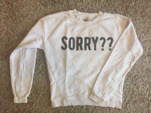 """Sweatshirt """"Sorry??"""""""