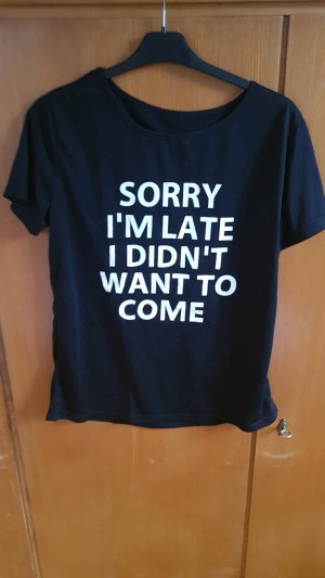 T-shirt mit Spruch
