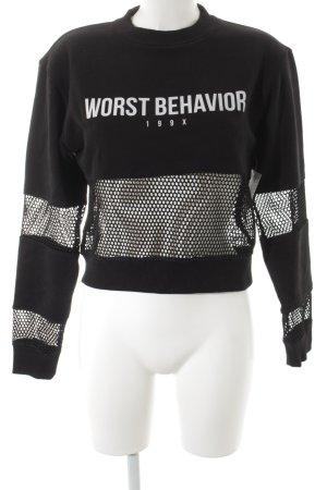 Worst Behavior Sweatshirt schwarz Schriftzug gedruckt Street-Fashion-Look